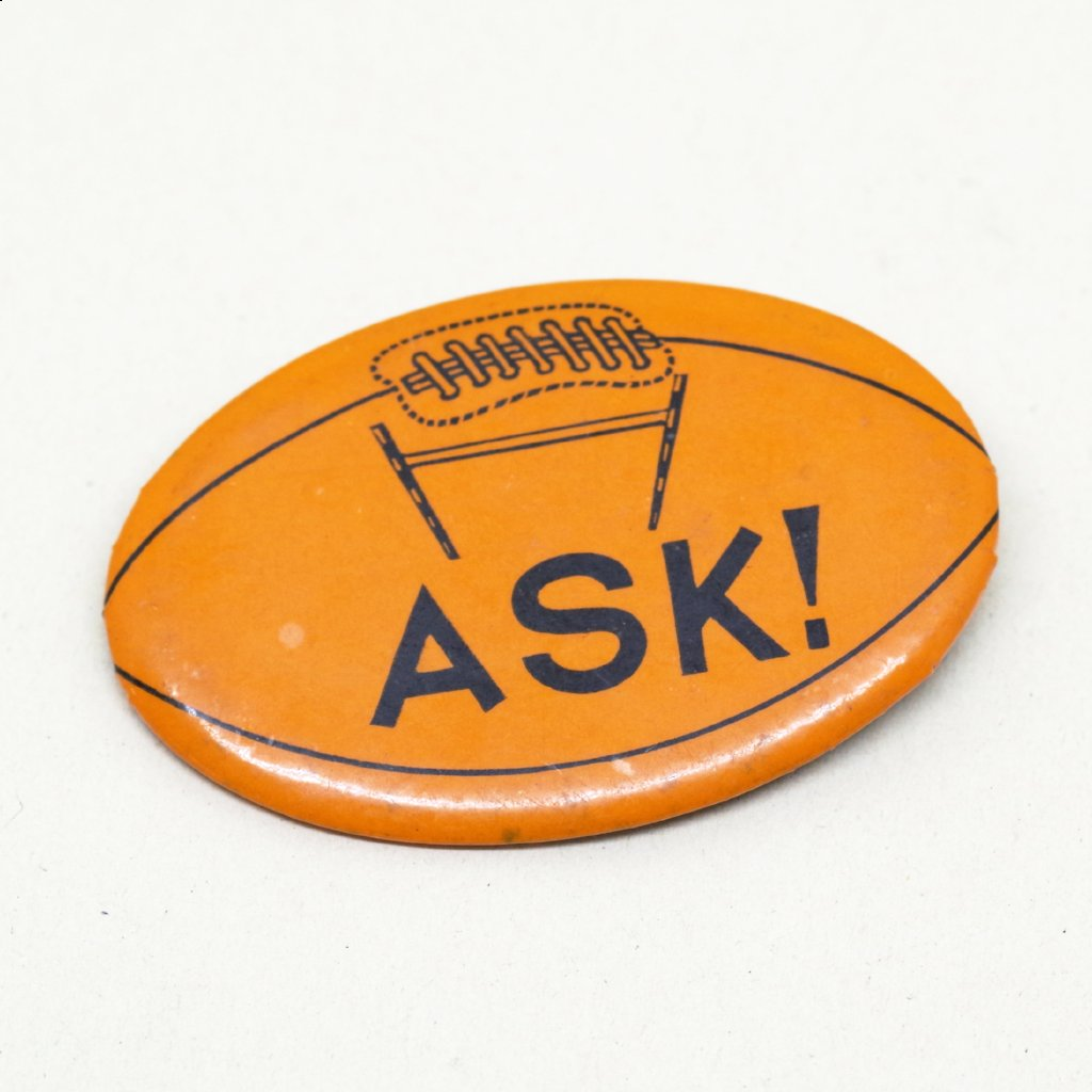 "Football ""Ask!"" Pin"