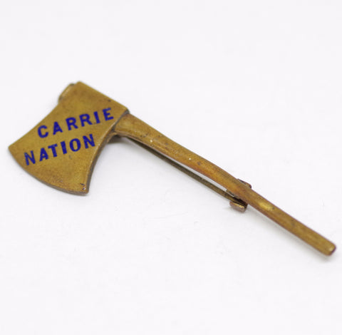 "Vintage ""Carrie Nation"" Hatchet Pin"