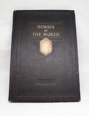 1923 National Geographic Society Horses of the World Book