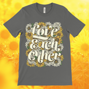Love Each Other Unisex Tee