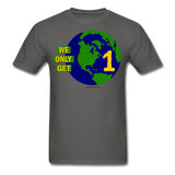 """We Only Get 1 Earth"" - Men's T-Shirt - charcoal"