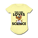 """This Girl Loves Science"" (blonde) - Baby Short Sleeve One Piece lemon / Newborn - LabRatGifts - 2"