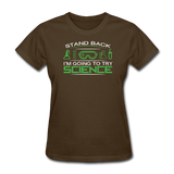 """Stand Back"" - Women's T-Shirt brown / S - LabRatGifts - 4"