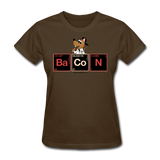 """Bacon Periodic Table"" - Women's T-Shirt brown / S - LabRatGifts - 9"