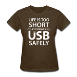"""Life is too Short"" (white) - Women's T-Shirt brown / S - LabRatGifts - 8"