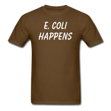 """E. Coli Happens"" (white) - Men's T-Shirt brown / S - LabRatGifts - 6"