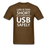 """Life is too Short"" (white) - Men's T-Shirt brown / S - LabRatGifts - 6"