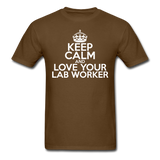 """Keep Calm and Love Your Lab Worker"" (white) - Men's T-Shirt brown / S - LabRatGifts - 10"