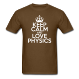 """Keep Calm and Love Physics"" (white) - Men's T-Shirt brown / S - LabRatGifts - 10"