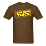 """Don't Make Me Go Jedi Mind Trick On You"" - Men's T-Shirt brown / S - LabRatGifts - 6"