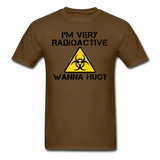 """I'm Very Radioactive, Wanna Hug?"" - Men's T-Shirt brown / S - LabRatGifts - 4"
