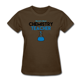 """World's Best Chemistry Teacher"" - Women's T-Shirt brown / S - LabRatGifts - 4"