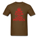 """Keep Calm and Love Physics"" (red) - Men's T-Shirt brown / S - LabRatGifts - 9"