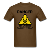 """Danger I'm Wicked Radiant Today"" - Men's T-Shirt brown / S - LabRatGifts - 4"