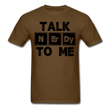 """Talk NErDy To Me"" (black) - Men's T-Shirt brown / S - LabRatGifts - 9"
