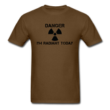 """Danger I'm Radiant Today"" - Men's T-Shirt brown / S - LabRatGifts - 4"
