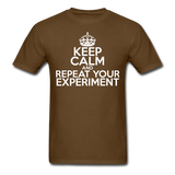 """Keep Calm and Repeat Your Experiment"" (white) - Men's T-Shirt brown / S - LabRatGifts - 10"