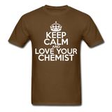 """Keep Calm and Love Your Chemist"" (white) - Men's T-Shirt brown / S - LabRatGifts - 10"