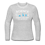 """Science Doesn't Care"" - Women's Long Sleeve T-Shirt gray / S - LabRatGifts - 3"