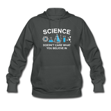 """Science Doesn't Care"" - Women's Sweatshirt asphalt / S - LabRatGifts - 4"