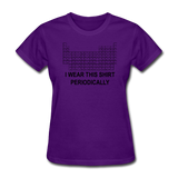 """I Wear this Shirt Periodically"" (black) - Women's T-Shirt purple / S - LabRatGifts - 8"