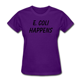"""E. Coli Happens"" (black) - Women's T-Shirt purple / S - LabRatGifts - 6"