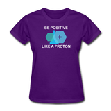 """Be Positive"" (white) - Women's T-Shirt purple / S - LabRatGifts - 2"