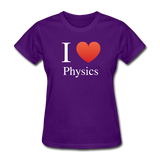 """I ♥ Physics"" (white) - Women's T-Shirt purple / S - LabRatGifts - 3"