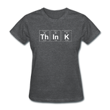 """ThInK"" (white) - Women's T-Shirt deep heather / S - LabRatGifts - 9"