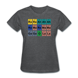 """Lady Gaga Periodic Table"" - Women's T-Shirt deep heather / S - LabRatGifts - 9"