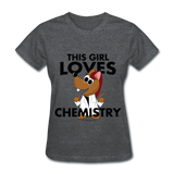 """This Girl Loves Chemistry"" (red) - Women's T-Shirt deep heather / S - LabRatGifts - 3"
