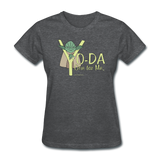 """Yo-Da One for Me"" - Women's T-Shirt deep heather / S - LabRatGifts - 9"