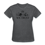 """In Science We Trust"" (white) - Women's T-Shirt deep heather / S - LabRatGifts - 5"