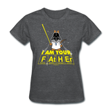 """I Am Your Father"" - Women's T-Shirt deep heather / S - LabRatGifts - 7"