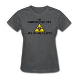 """My Radioactive Cat has 18 Half-Lives"" - Women's T-Shirt deep heather / S - LabRatGifts - 5"