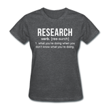 """Research"" (white) - Women's T-Shirt deep heather / S - LabRatGifts - 6"