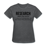 """Research"" (black) - Women's T-Shirt deep heather / S - LabRatGifts - 5"