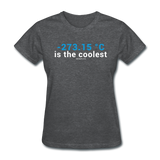 """-273.15 ºC is the Coolest"" (white) - Women's T-Shirt deep heather / S - LabRatGifts - 6"