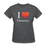 """I ♥ Chemistry"" (white) - Women's T-Shirt deep heather / S - LabRatGifts - 8"