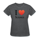 """I ♥ Science"" (black) - Women's T-Shirt deep heather / S - LabRatGifts - 3"