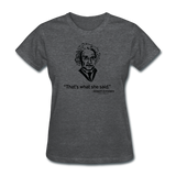 """Albert Einstein: That's What She Said"" - Women's T-Shirt deep heather / S - LabRatGifts - 5"