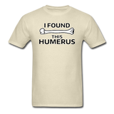 """I Found this Humerus"" - Men's T-Shirt khaki / S - LabRatGifts - 16"