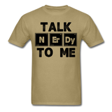 """Talk NErDy To Me"" (black) - Men's T-Shirt khaki / S - LabRatGifts - 10"