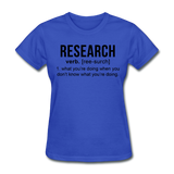 """Research"" (black) - Women's T-Shirt royal blue / S - LabRatGifts - 9"
