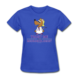 Women's T-Shirt royal blue / S - LabRatGifts - 11