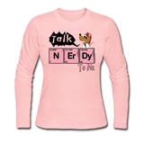 """Talk Nerdy to Me"" - Women's Long Sleeve T-Shirt light pink / S - LabRatGifts - 3"