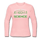 """Stand Back"" - Women's Long Sleeve T-Shirt light pink / S - LabRatGifts - 3"