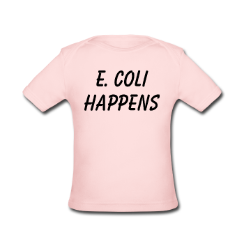"""E. Coli Happens"" (black) - Baby Lap Shoulder T-Shirt light pink / Newborn - LabRatGifts - 1"