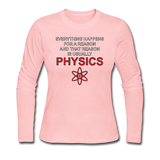 """Everything Happens for a Reason"" - Women's Long Sleeve T-Shirt light pink / S - LabRatGifts - 2"