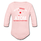 """Never Trust an Atom"" - Baby Long Sleeve One Piece light pink / 6 months - LabRatGifts - 2"